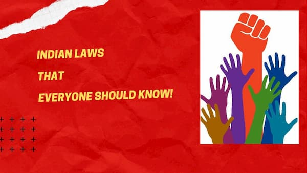 Indian Laws that Everyone Should Know